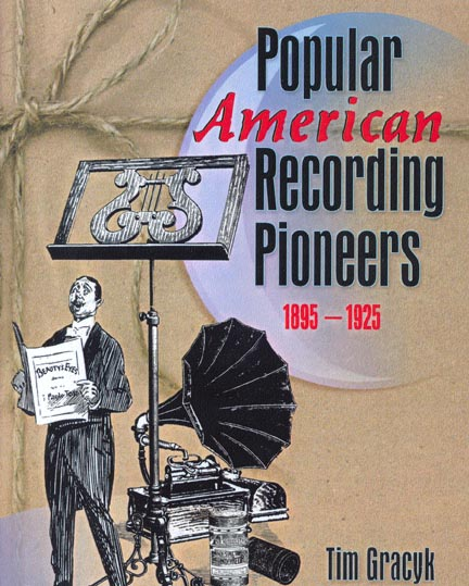 Popular American Recording Pioneers Book